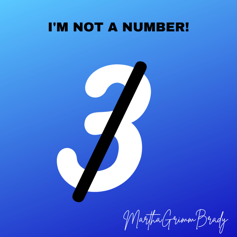 I'm not a number! Yes, I'm talking to you in the Dr.'s office or the hospital or wherever you are taking care of me. I get so tired of walking in your office to be treated or with my husband to have him cared for, and feel like I'm being treated as if I were a number instead of a person. Please. I know you have problems, but we are sick, often chronically so. Please be kind to us. #Bekind #we'repeoplenotnumbers