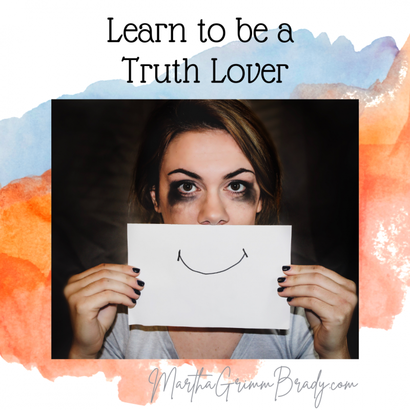 Learning to love truth isn't easy. Often the truth about ourselves isn't easy to face. Without being a truth lover, we won't grow. #truthlover #Honeyit'stimetogrowup