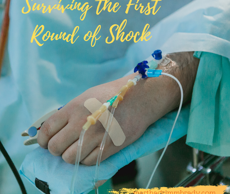 SURVIVING THE FIRST ROUND OF SHOCK…