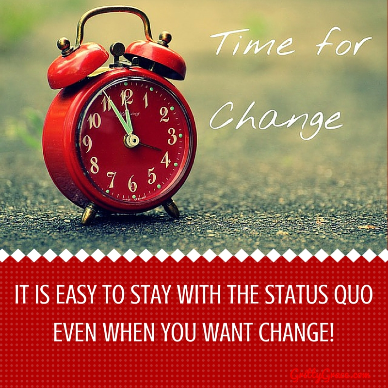 IT IS EASY TO STAY WITH THE STATUS QUO EVEN WHEN YOU WANT CHANGE!…