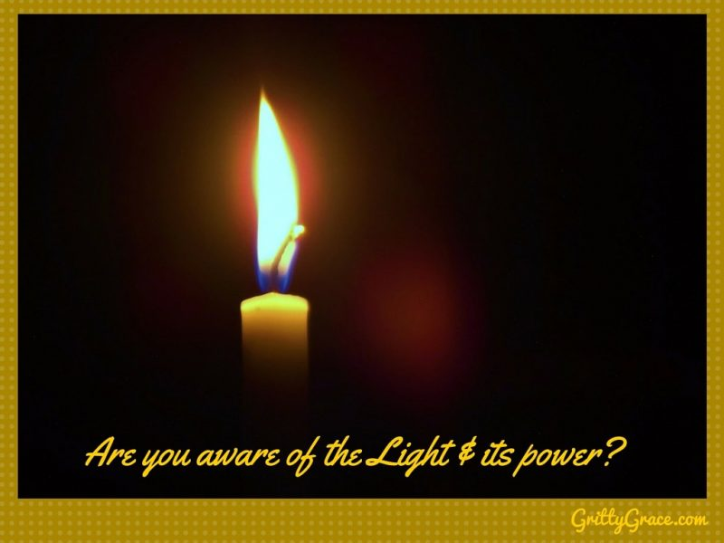 ARE YOU AWARE OF THE LIGHT AND ITS POWER?…