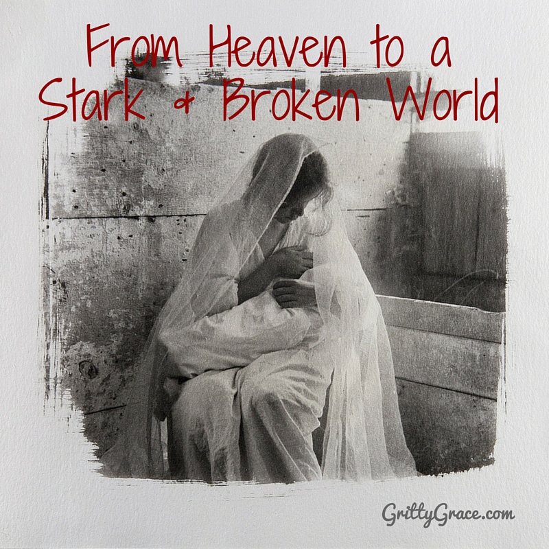HE CAME FROM HEAVEN TO A STARK AND BROKEN WORLD…