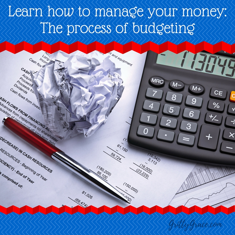 LEARN HOW TO MANAGE YOUR MONEY: THE PROCESS…