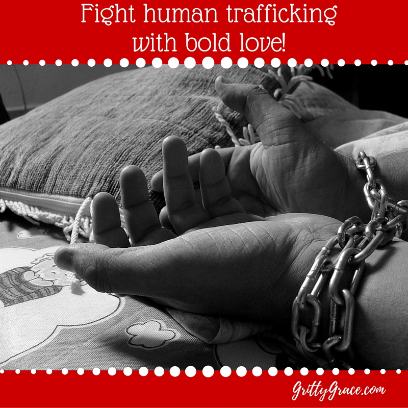 FIGHTING HUMAN TRAFFICKING IS DONE WITH BOLD LOVE!…