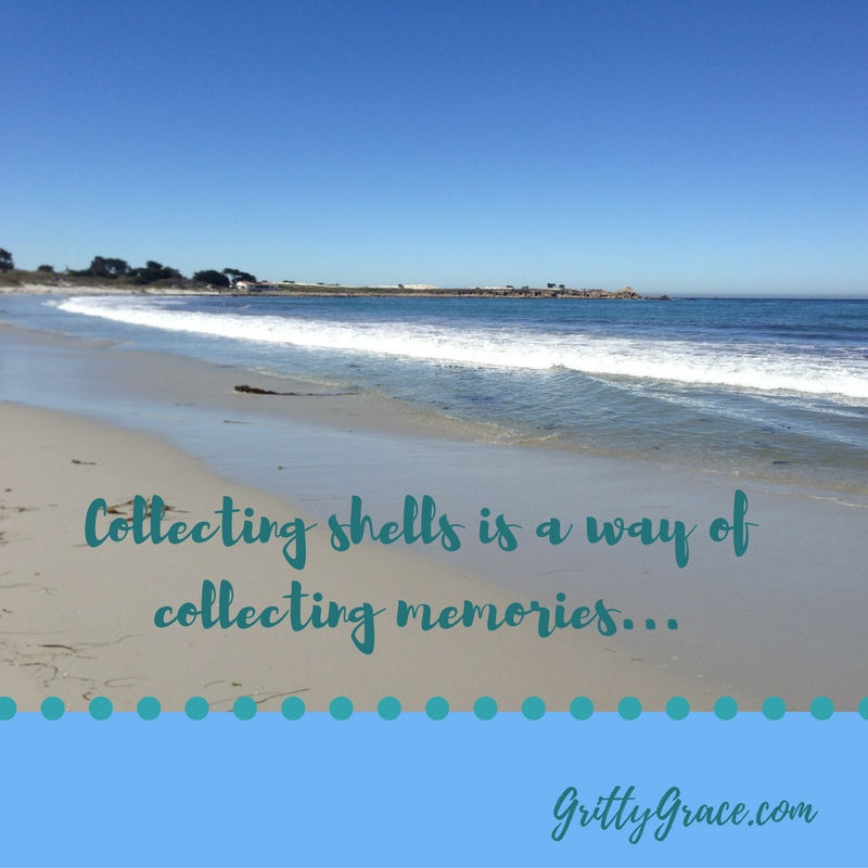 COLLECTING SHELLS IS A WAY OF COLLECTING MEMORIES