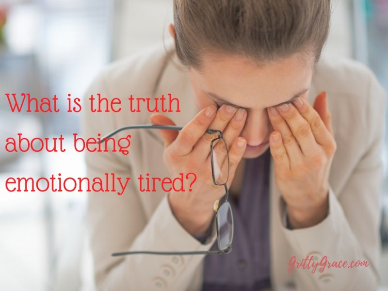 WHAT IS THE TRUTH ABOUT BEING EMOTIONALLY TIRED?…
