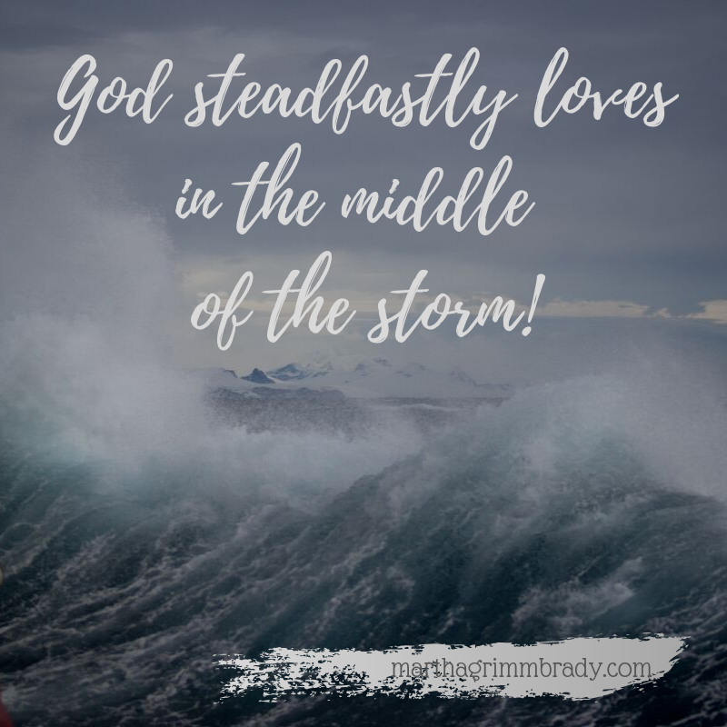GOD's steadfast love for His people is not just before & after the storm. It stays with us during the middle of the worst storm. Even when we are at fault He loves us still! #God'ssteadfastlove #whoisGOD?