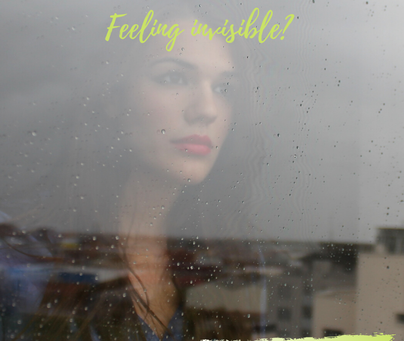 DO YOU EVER FEEL INVISIBLE?…