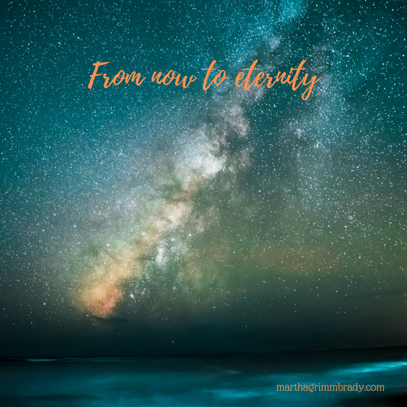 Thinking about eternity will be hopeful for all of us