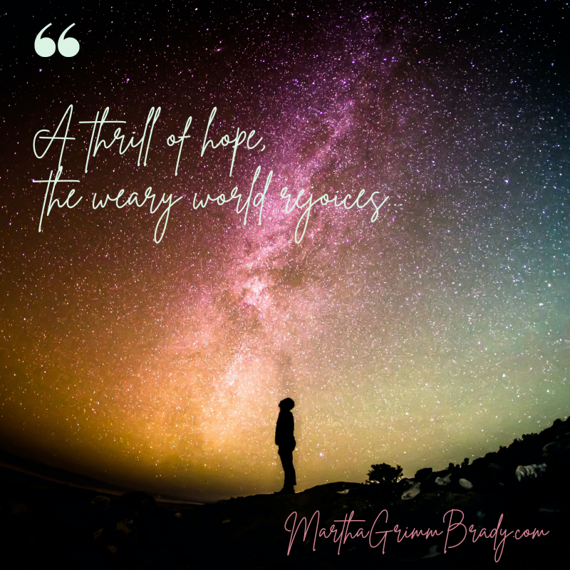Jesus came to bring hope to a weary world. He came to a world that was weary in many of the ways our world is weary this year in 2020. We have suffered from illness, death, natural disasters and political upheaval. We're tired. We're at the end of ourselves. We need the hope only He can give us. #thrillofhope #Jesusisourhope #Christmas