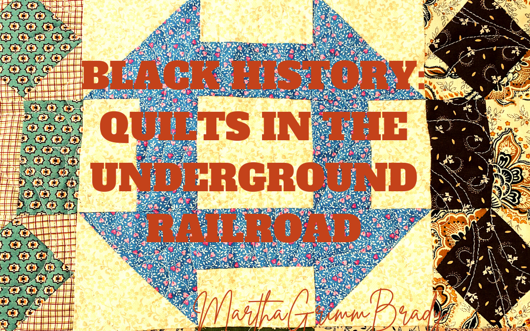 BLACK HISTORY: QUILTS ON THE UNDERGROUND RAILROAD-LOG CABIN, BOWTIE…