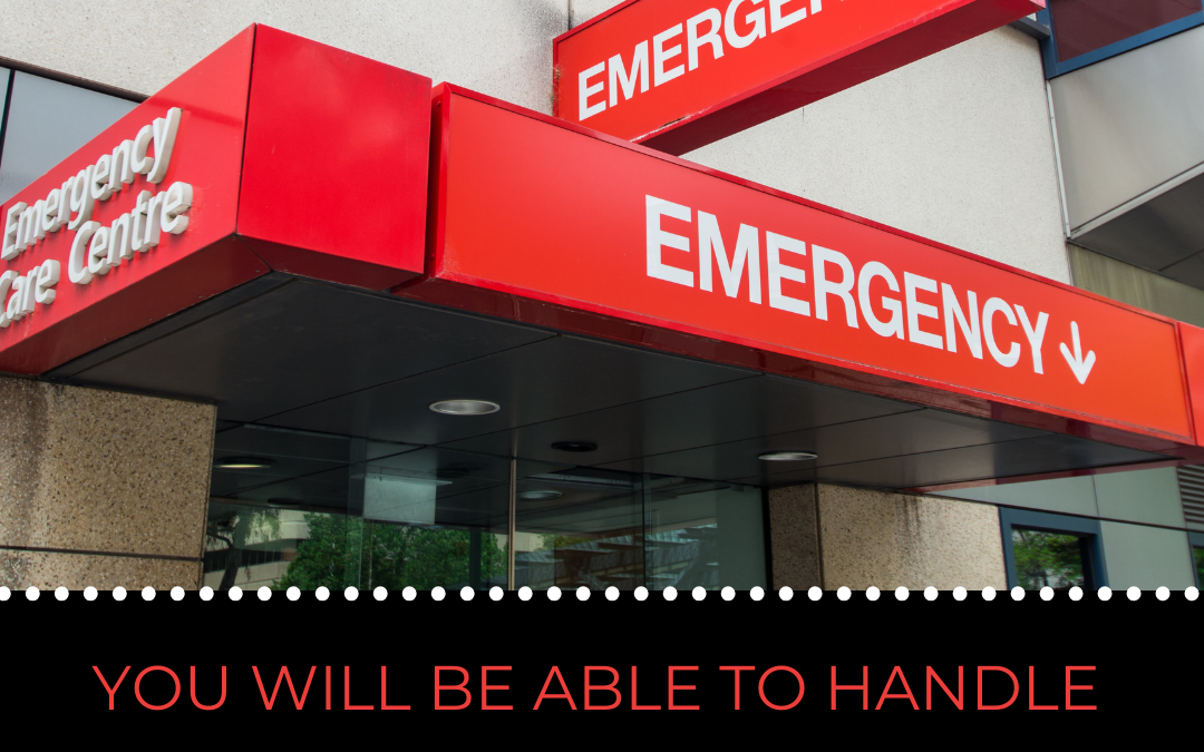 YOU WILL BE ABLE TO HANDLE THIS EMERGENCY, BUT FIRST, PAUSE…