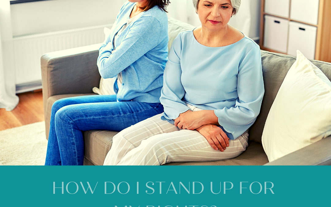 HOW DO I STAND UP FOR MY PATIENT RIGHTS?…
