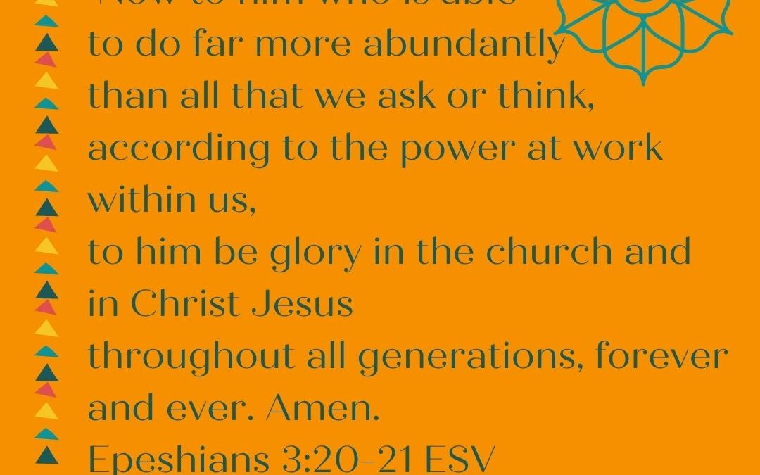 THE BENEDICTION: THIS GOD DOES ABUNDANTLY MORE…