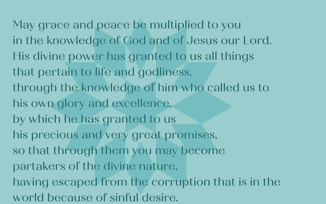 THE BENEDICTION: HIS DIVINE POWER IS AVAILABLE FOR ALL OF LIFE & GODLINESS…